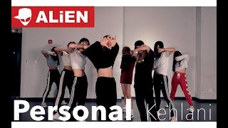 Kehlani - Personal | 1 take | ALiEN | Choreography by Euanflow