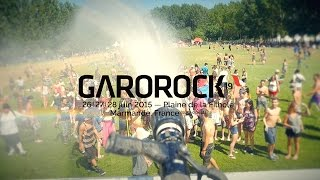 GAROROCK #19 - Jour #3 - Dim 29 Juin 2015