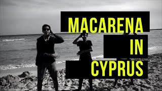 MACARENA in Cyprus | Los Del Rio