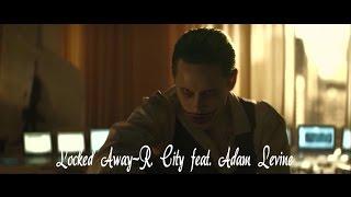 Joker and Harley// R. City feat. Adam Levine-Locked Away