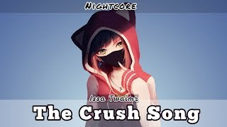✴️Nightcore 〰️ The Crush Song (Lyrics)