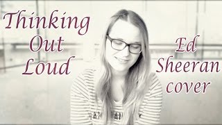 Thinking Out Loud - Ed Sheeran live acoustic cover by Mari-Liis Duglas
