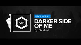 Fivefold - Darker Side Of Me [HD]