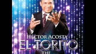Hector Acosta (El Torito) - Me duele La Cabeza