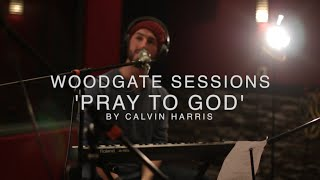 The Colour Code - Pray To God | Calvin Harris Cover | Live Sessions