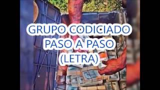 (LETRA) GRUPO CODICIADO PASO A PASO