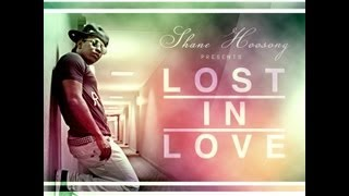 SHANE HOOSONG- LOST IN LOVE *Official Video*
