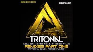Tritonal Now Or Never feat Phoebe Ryan Pierce Fulton Remix Damir Demiri