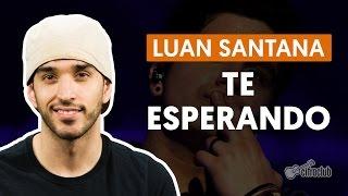 Videoaula Te Esperando (aula completa)