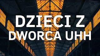 The Returners feat. Dwa Sławy - Dzieci z dworca UHH (audio)