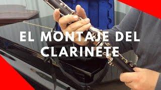 La mejor manera de montar el Clarinete