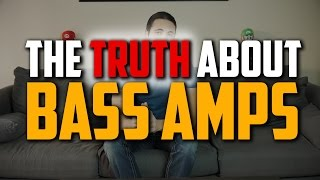 The TRUTH About Bass Amps (Part 2)