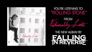 "Falling In Reverse - ""Rolling Stone"" (Full Album Stream)"