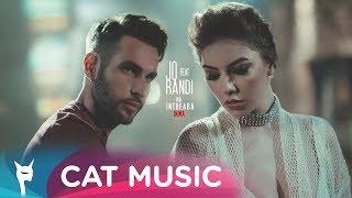 Jo feat Randi - Ma intreaba inima (Officia Song 2017) Versuri