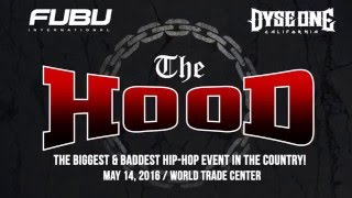 The Hood by FUBU & Dyse One Official Video