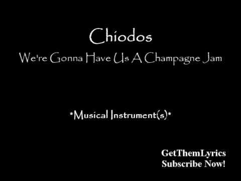 chiodos-were-gonna-have-us-a-champagne-jam-lyrics-getthemlyrics-getthemlyrics