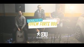 Clip Jovem Forte Sou  - Soul Miles | FJURS