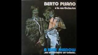 Berto Pisano - Blue Grass