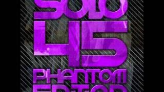 Solo 45-Serious Phantom Edition