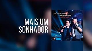 João Neto e Frederico - Mais Um Sonhador (Ao Vivo em Palmas)