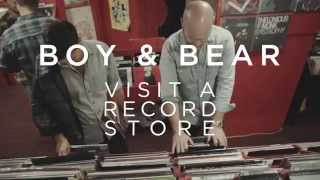 Boy & Bear – Vinyl Memories and Musical Influences (Interview in a Record Store)