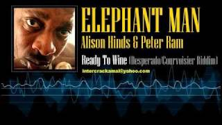 Elephant Man Feat. Alison Hinds & Peter Ram - Ready To Wine (Desperado/Courvoisier Riddim)