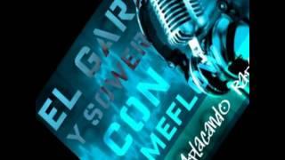 Gara y Sower con Game flow-Aplacando Raperos