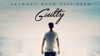 Anthony Harm - Guilty ft. Saad (Official lyric video)