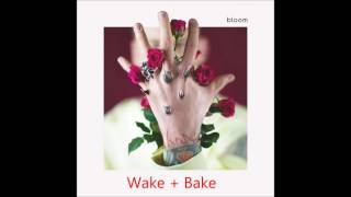 Wake + Bake - Machine Gun Kelly (MGK)