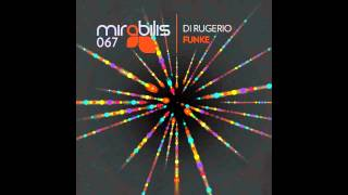 Di Rugerio - To Your Soul(Russell James Remix) Mirabilis Records