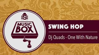 Dj Quads - One With Nature // Electro Swing