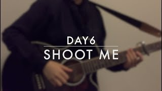 DAY6 - SHOOT ME (ACOUSTIC COVER)