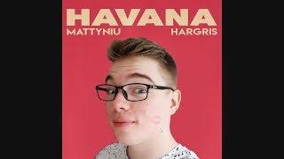 Mattyniu - Havana (Hargris Remix)