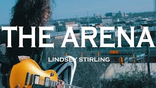 Lindsey Stirling - The Arena (Guitar Cover)