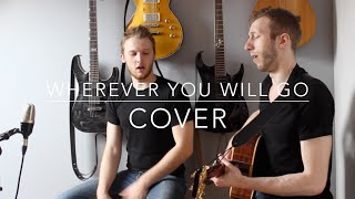 The Calling - Wherever You Will Go  ( Acoustic Cover by Paul & Benjamin ) (HD)