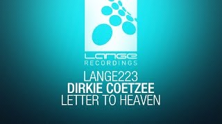 Dirkie Coetzee - Letter To Heaven [OUT NOW]