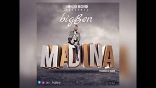 bigBen -  Madina (Produced by BigBen)