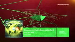 Dreamseekers feat. Rebecca Louise Burch - The One I Hold (Original Mix) [CFR088]