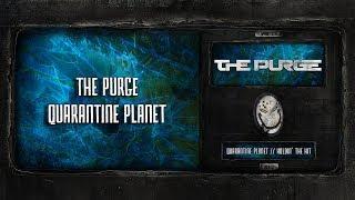 The Purge - Quarantine Planet [SPOON 112]