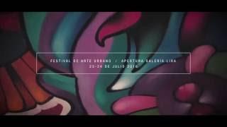 Festival de Arte Urbano / Galeria Lira
