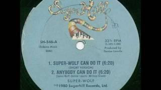 Ecxellent rap oldschool SUPER Wolf can do it 1980