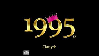 Clariyah - Start a Riot