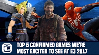 Top 5 Confirmed Games We're Most Excited to See at E3 2017