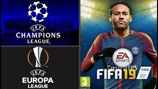 ¡CONFIRMADO! - FIFA 19 CONTARÁ CON LA CHAMPIONS LEAGUE Y LA EUROPA LEAGUE