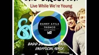MASHUPS- One Direction ft. Badd Dimes & Ibranovski- Live Wh