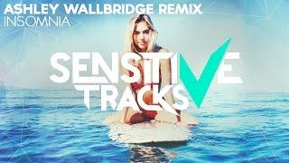 Audien ft. Parson James - Insomnia (Ashley Wallbridge Remix)
