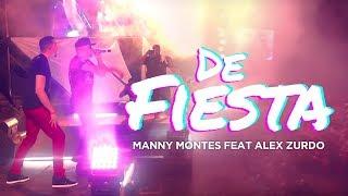 Manny Montes feat Alex Zurdo - De Fiesta En Vivo