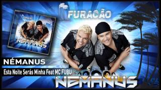 Némanus - Esta noite serás minha (ft  MC FUBU)