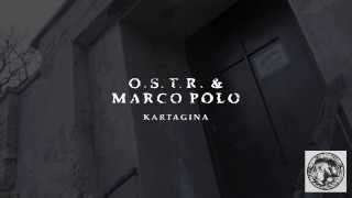 O.S.T.R. & Marco Polo - Miejmy to za sobą