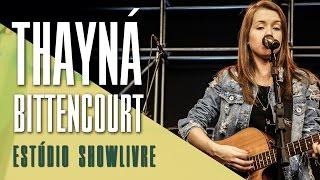 """""""Sorte Que Cê Beija Bem"""" - Thayná Bitencourt no Estúdio Showlivre 2017"""